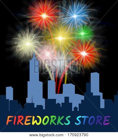 Fireworks Store Shows Retail Pyrotechnics For Sale