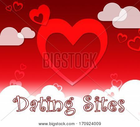 Dating Sites Indicates Find Love Or Affection