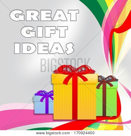 Great Gift Ideas Shows Best Presents 3D Illustration