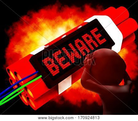 Beware Dynamite Sign Meaning Caution 3D Rendering