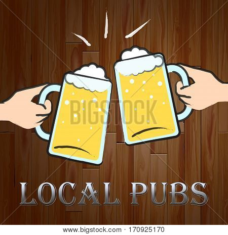 Local Pubs Meaning Neighborhood Bars Or Taverns