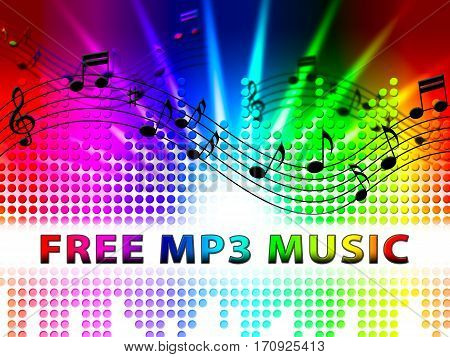 Free Mp3 Music Denotes No Cost Soundtracks