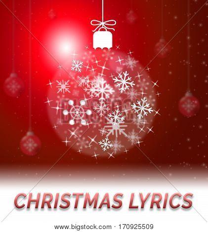 Christmas Lyrics Showing Music Words 3D Illustration