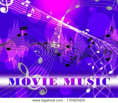 Movie Music Means Songs From Film Soundtracks