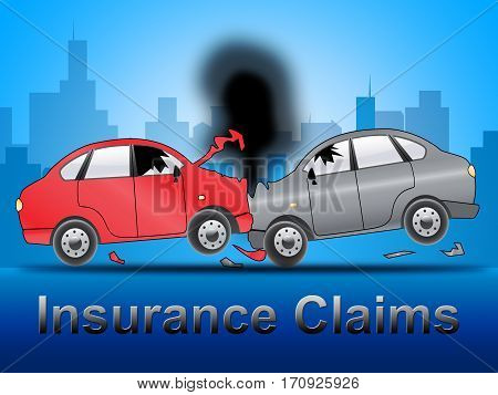 Insurance Claims Shows Policy Claim 3D Illustration