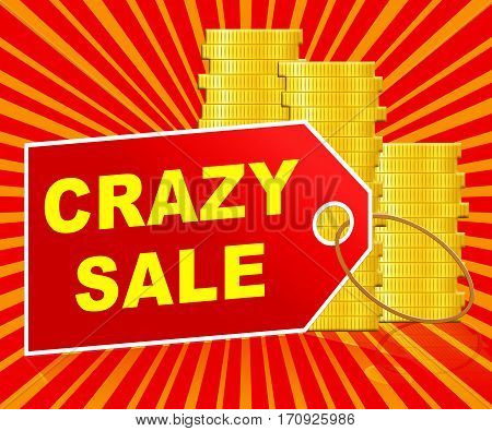 Crazy Sale Meaning Retail Clearance 3D Illustration