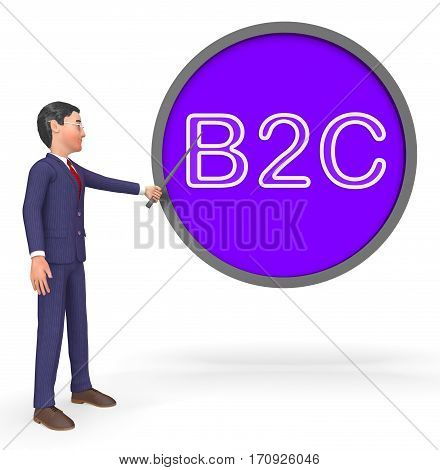 B2C Sign Shows Business To Customer 3D Rendering