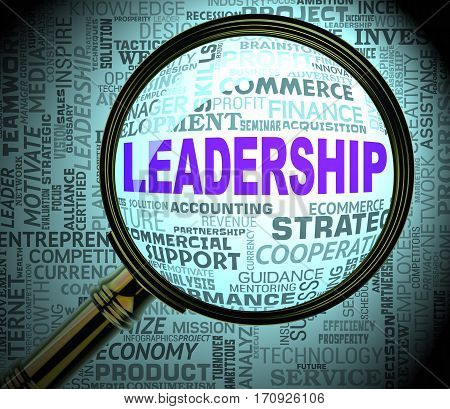 Leadership Magnifier Means Authority Influence 3D Rendering