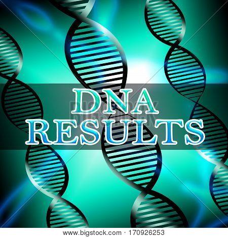 Dna Results Shows Genetic Result 3D Illustration