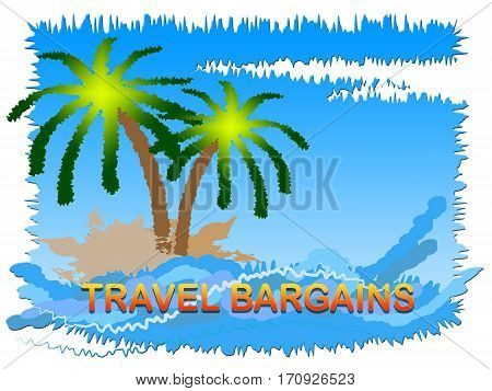 Travel Bargains Indicates Discount Tours And Trips