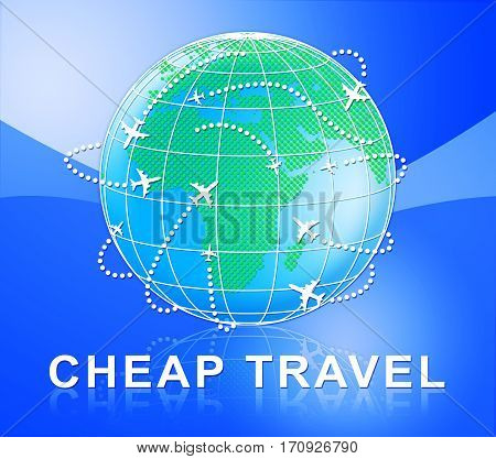 Cheap Travel Represents Low Cost Flights 3D Illustration