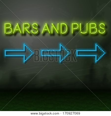 Bars And Pubs Sign Directs To Night Scene