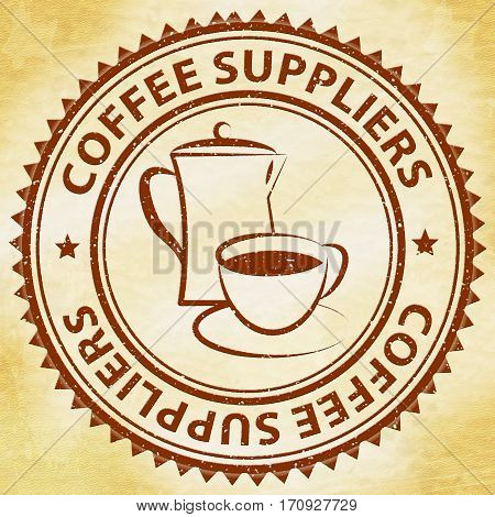 Coffee Suppliers Shows Product Supply Or Supplier