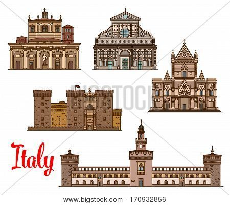 Italian travel landmark thin line icon with Naples Cathedral, Basilica of San Lorenzo, medieval castle Castel Nuovo and Sforza Castle, church Santa Maria Novella. Tourist sights of Italy design