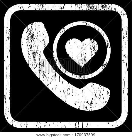 Love Phone Call rubber watermark. Vector pictogram symbol inside rounded rectangle with grunge design and dirty texture. Stamp seal illustration. Unclean white ink emblem on a black background.