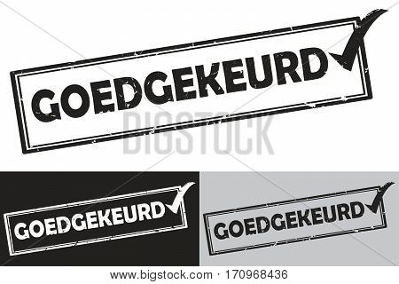 Approved Dutch: Goedgekeurd rubber stamp /label. Grunge design with dust scratches. Grunge layer is applied exactly on the colored stamp. Color can be easily changed.