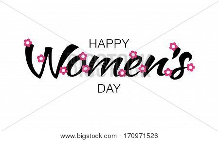 Happy Womens Day typographic lettering isolated on white background with pink flowers. Vector Illustration of a Women's Day card.