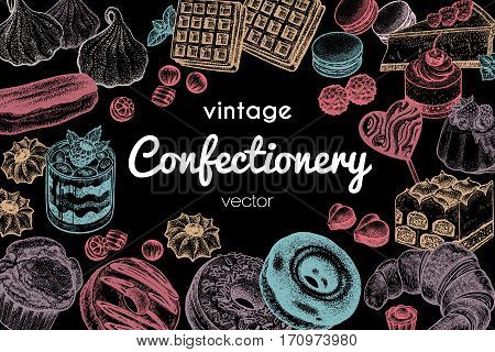 Frame made of sweets and desserts with space for text. Hand drawing pastel chalk on blackboard. Vintage engraving art illustration. Vector sketch. Food design. Signboard for confectionery or bakery.