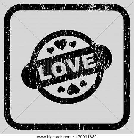 Love Stamp Seal rubber watermark. Vector icon symbol inside rounded rectangle with grunge design and dust texture. Stamp seal illustration. Unclean black ink emblem on a light gray background.