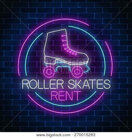 Retro Roller Skates Rent Glowing Neon Sign In Circle Frame. Skate Zone Symbol In Neon Style.