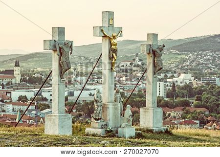 Calvary With Castle In Nitra City, Slovak Republic. Religious Place. Sunset Scene. Cultural Heritage