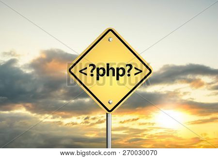 Php Programming Language. Road Sign Php On The Sunset Sky. 3d Illustration