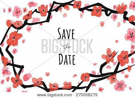 Vector Invite Card Sacura On White Background With Save The Date Caption. For Weddings, Greetings, I