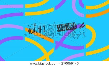 Abstract Cover For Vlog Video Blog Social Media Channel Vector Graphic