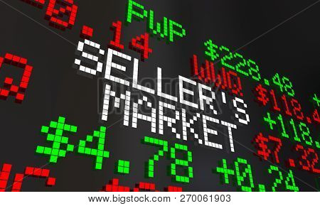 Sellers Market Time High Prices Demand Ticker 3d Illustration poster