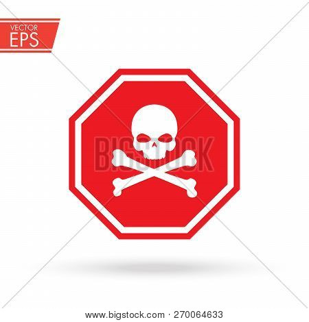 Skull And Bones Red Logo Warning Attention Icon. Poison Symbol. Flat Vector Illustration. Vector Att