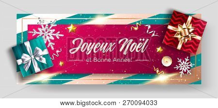 Joyeux Noel Et Bonne Annee Vector Background. Merry Christmas And Happy New Year In French. Festive