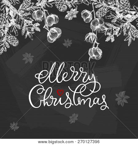 Vector Christmas Design With Conifers Illustration On Chalkboard. Vintage Invitation Or Greeting Car