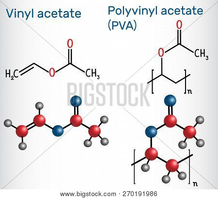 Polyvinyl Acetate (pva) Polymer And Vinyl Acetate Monomer Molecule . Structural Chemical Formula And