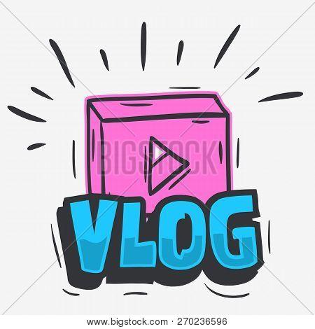 Vlog Video Blog Social Media Cartoon Style Design Vector Graphic