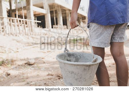 Child Labor Work In The Construction Site,  Against Child Labor, Poor Children,  Construction Work,