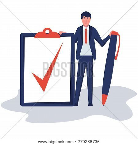 Completion Task. Businessman Wrote A Mark On The Completion Of A Big Task. Vector Illustration Flat