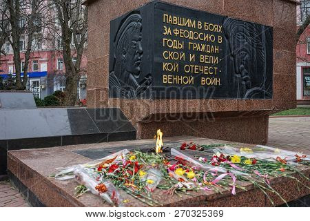 Feodosia, Crimea-march 20, 2015: Memorial Eternal Flame To Those Killed In The Battles For Theodosiu