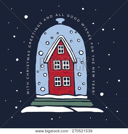 Christmas Winter Illustration. Old Red House Backfilled Snow Under A Glass Dome On A Blue Background
