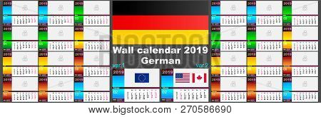 2019 deutsche german wall calendar. Two ISO 8601 templates for Europe and USA Canada with week numbering. Vector illustration poster