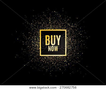 Gold Glitter Banner. Buy Now. Special Offer Price Sign. Advertising Discounts Symbol. Christmas Sale