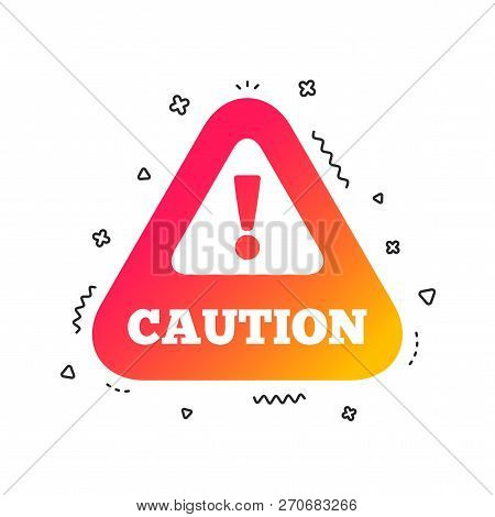 Attention Caution Sign Icon. Exclamation Mark. Hazard Warning Symbol. Colorful Geometric Shapes. Gra