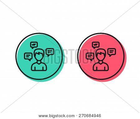 Chat Messages Line Icon. Conversation Sign. Communication Speech Bubbles Symbol. Positive And Negati