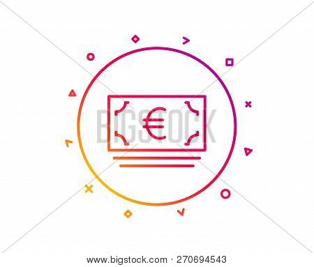 Cash Money Line Icon. Banking Currency Sign. Euro Or Eur Symbol. Gradient Pattern Line Button. Euro