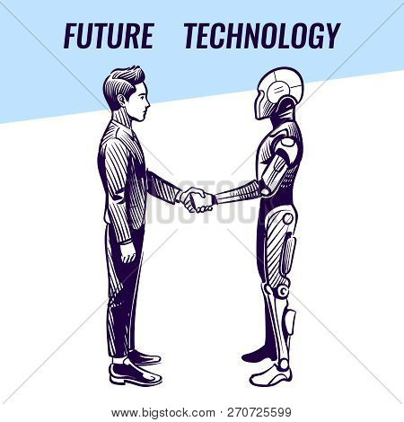 Artificial Intelligence Concept. Human And Robot Handshaking. Futuristic Ai Advanced Technology Vect