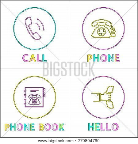Essential Supplies For Telephone Conversation Icons Set. Receiver And Landline, Phone Book And Hello