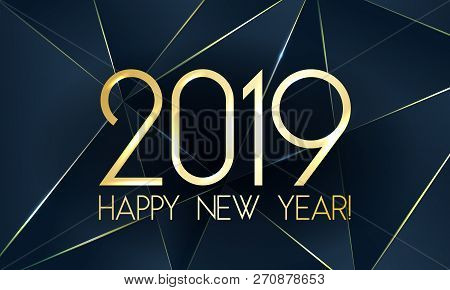 Blue 2019 Happy New Year Card With Premium Polygonal Gradient Triangles And Foil Texture Lines Backg