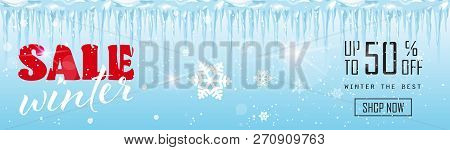 Winter Sale Banner Design Frozen Icicles Season Shopping Template Special Discount Offer Concept Hor