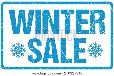 Winter Sale Blue Seal Rough Letters Isolated On White. Red Ink Grunge Rubber Stamp
