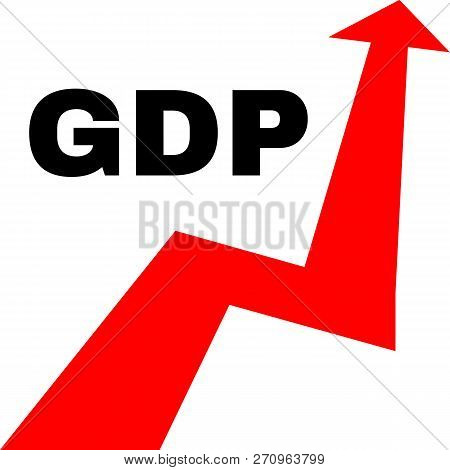 Gross Domestic Product. Economic Growth Concept Illustration. Gdp Arrow Graph. Vector, Isolated, Eps