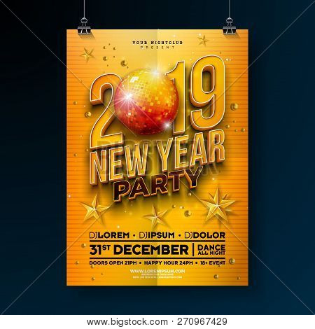New Year Party Celebration Poster Template Design With 3d 2019 Number And Disco Ball On Yellow Backg